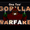 One Ton Gorilla Warfare